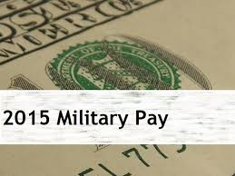 2015 Military Pay And Allowances Married To The Army