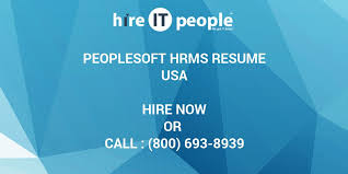 Peoplesoft Hrms Resume Hire It People We Get It Done