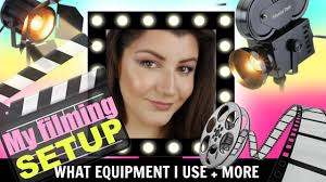 best filming setup for makeup tutorials camera lighting editing software