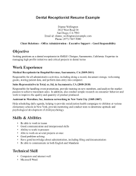 Receptionist Objective For Resume Resume Example For Dental Receptionist Medical Skills And Abilities 5