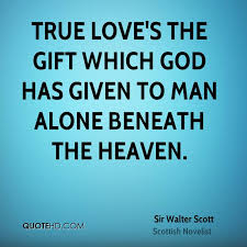 God's Love Quotes Simple Sir Walter Scott Quotes QuoteHD