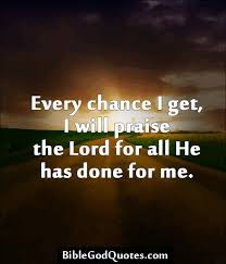 Praise God Quotes QUOTEZON via Relatably.com