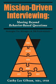 Behaviour Based Questions Mission Driven Interviewing Moving Beyond Behavior Based Questions