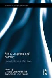 Mind Language And Morality Essays In Honor Of Mark Platts By