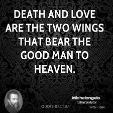 Michelangelo Love Quotes QuoteHD Impressive Quotes About Death And Love