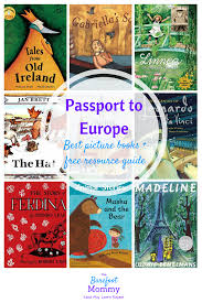 take your child on a global journey with picture books set in europe these books