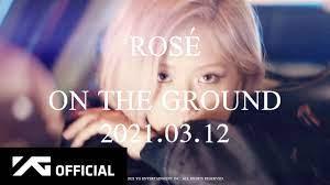 ROSÉ - 'On The Ground' M/V TEASER - YouTube