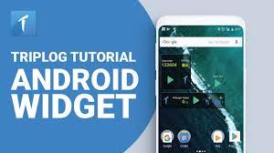 Triplog Tutorial Android Widget