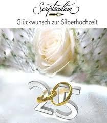 Spruche Zur Silberhochzeit Gastebuch 1 4 1 4 1 4 Ns Text Spruche Zur