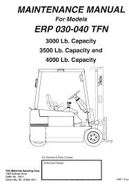 yale electric forklift truck erp030tfn erp035tfn erp040tfn original illustrated factory workshop maintenance service manual for electric forklift truck original factory manuals
