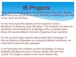 ib projects there will be three ib projects during the course of the year allowing the
