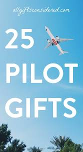 25 gift ideas for pilots