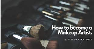 how to bee a makeup artist a step
