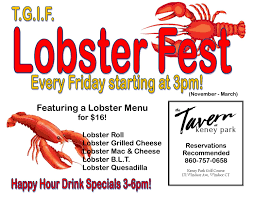 Lobster Fest — The Tavern at Keney Park