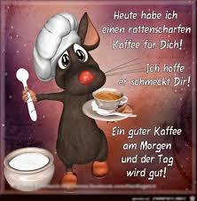 Guten Morgen Sprüche Guten Morgen Guten Morgen Kaffee Lustig