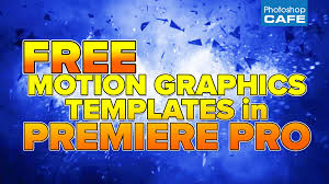 How To Use Editable Motion Graphics Templates In Premiere