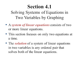section 4 1 solving systems of equations in two variables by graphing a system of linear equations