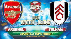 Arsenal v Fulham Live Match Watchalong @1.15pm - YouTube