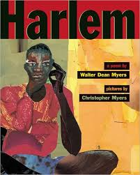 harlem a poem by walter dean myers terry deary christopher a myers hardcover barnes le