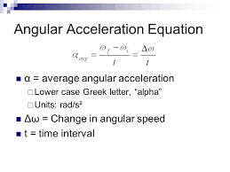 angular acceleration equation measuring rotational motion ppt