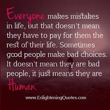 Best 25+ Everyone makes mistakes ideas on Pinterest | Define mistake,  Lesson quotes and Inspirational quotes about strength