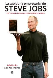 La Sabiduria Empresarial De Steve Jobs Catalogo Www