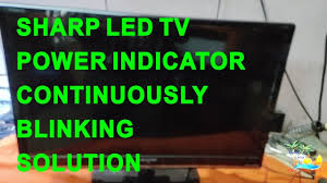 Sharp Aquos Blinking Green Light Sharp Led Tv Lc24le156m Power Led Blinking Contineously How To Repair