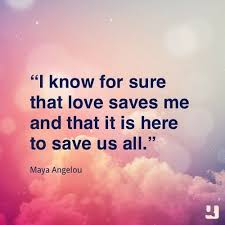 Love Quotes Maya Angelou 100 Maya Angelou Quotes On Love Life Courage And Women 23