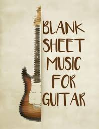 blank sheet music book blank sheet music for guitar guitar tab notebook large print 108