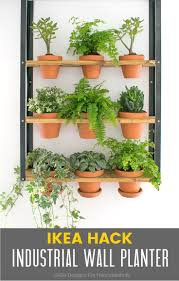 Wall Planters Ikea Hyllis Ikea Hack Industrial Wall Planter O Grillo Designs