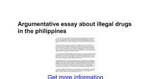 argumentative essay about illegal drugs in the  argumentative essay about illegal drugs in the google docs