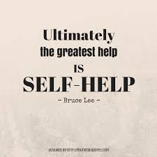 Self Help Quotes Ultimately the greatest help is self help Life Quotes 2