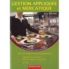 Gestion Appliquée Et Mercatique 1ère Et Term Pro Cuisine Broché