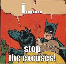 Image result for funny excuses memes