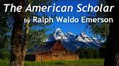 the american scholar address by ralph waldo emerson  40 09