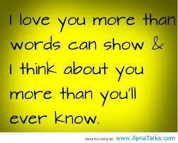 I Love You More Than Quotes Cool Love You More Than You Know Quotes