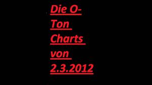 O Ton Charts 1 Live 1live Die O Ton Charts Vom 02 03 2012