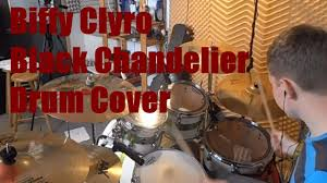 biffy clyro black chandelier drum cover studio quality