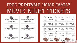 Free Printable Home Family Movie Night Tickets Always Doin Something