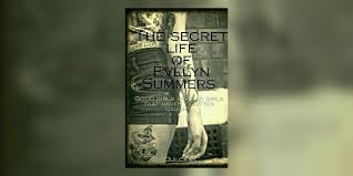 The Secret Life of Evelyn Summers - Chapter 1 - Wattpad