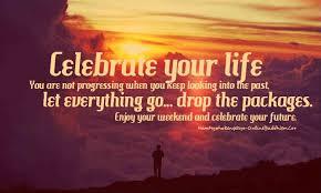 Celebration Of Life Quotes Death Mesmerizing Celebration Of Life Quotes Death Captivating Celebration Of Life