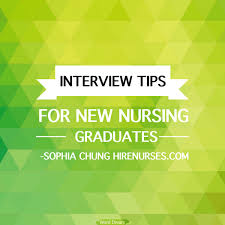 interview tips for new nursing graduates hire nurses blog plus interview tips for new nursing graduates by sophia chung
