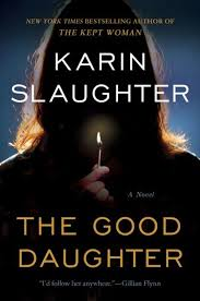 the good daughter a novel by karin slaughter audiobook cd barnes le