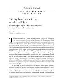 tackling homelessness in los angeles skid row the role of tackling homelessness in los angeles skid row the role of policing strategies and the spatial deconcentration of homelessness by dennis p culhane