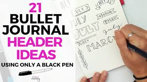 2019 Mega Guide To Bullet Journaling 15 Printables Life By Whitney