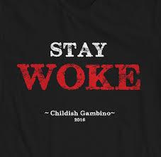 Childish Gambino Quotes Delectable TShirt Music Quote TShirt Stay Woke Childish Gambino STUDIO