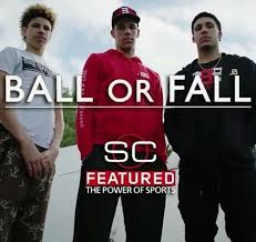 Lavar Ball Quotes Custom Ball Or Fall SC Feature On Lamelo Lonzo Liangelo And Lavar Ball