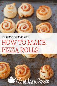 Pizza Rolls So Easy What Lisa Cooks
