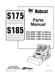 bobcat s 175 wire diagram wiring diagram libraries bobcat parts diagrams s 175 wiring diagram todaysbobcat s175 s185 skid steer loader parts catalogue manual