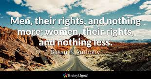 Civil Rights Quotes Magnificent Susan B Anthony Quotes BrainyQuote
